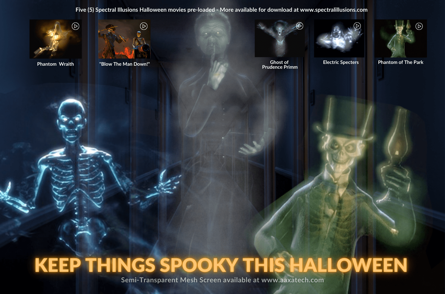 Five (5) Preloaded Scary Videos - From Phantom Wraith, Blow the Man Down, Ghost of Prudence Primm, Electric Specters, and the Phantom of the Park